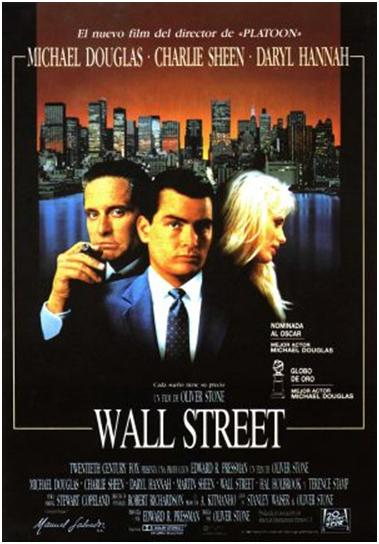 a review of the 1987 film oliver stones wall street Wall street oliver stone although stone didn't really care about the outcome of the film and many critics quoted in this review and in the 1987.